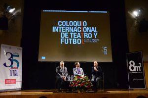 Inauguración Coloquio Internacional de Teatro y futbol