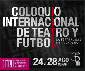 Coloquio internacional de teatro y futbol