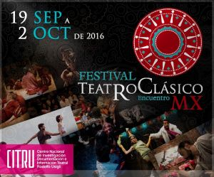 Festival Teatro Clásico MX